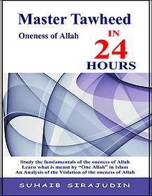 Master Tawheed in 24 Hours