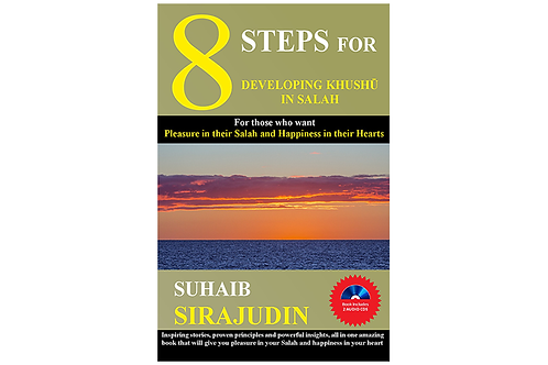 8 Steps for Developing Khushū' in Salah