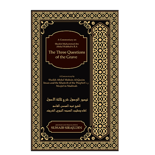 Thalathatul Usool (The Three Questions of the Grave)