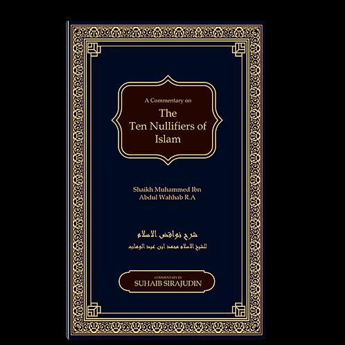 Nawaqid Al Islam (The Ten Nullifiers of Islam)