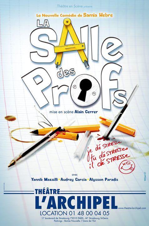 Affiche _La Salle des Profs_ - Conception William LET - Prod_ Théâtre en scène
