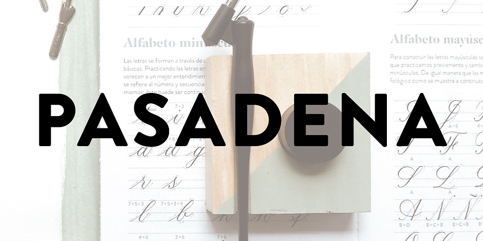 PASADENA, CA - Intro to Copperplate Calligraphy - July 14