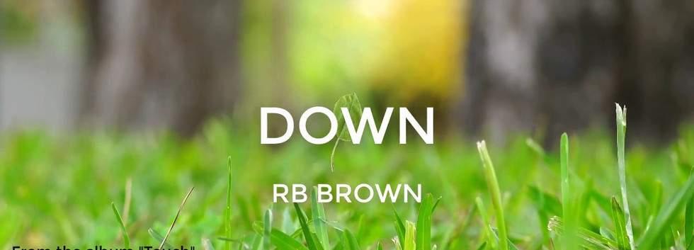RB Brown- Down