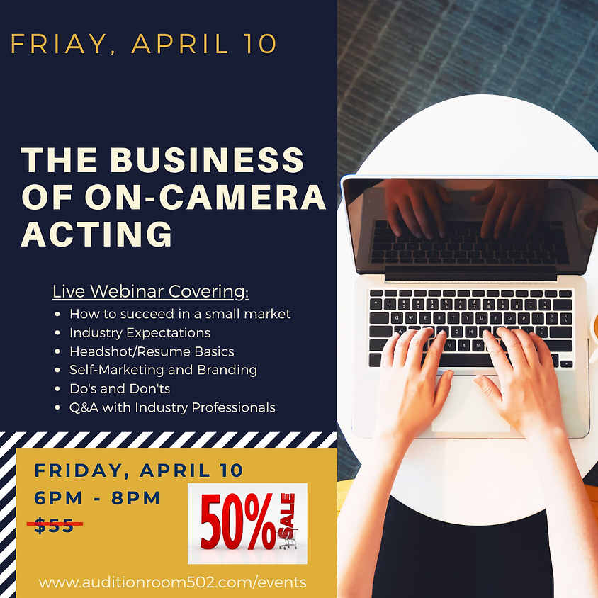 The Business of On-Camera Acting - Webinar