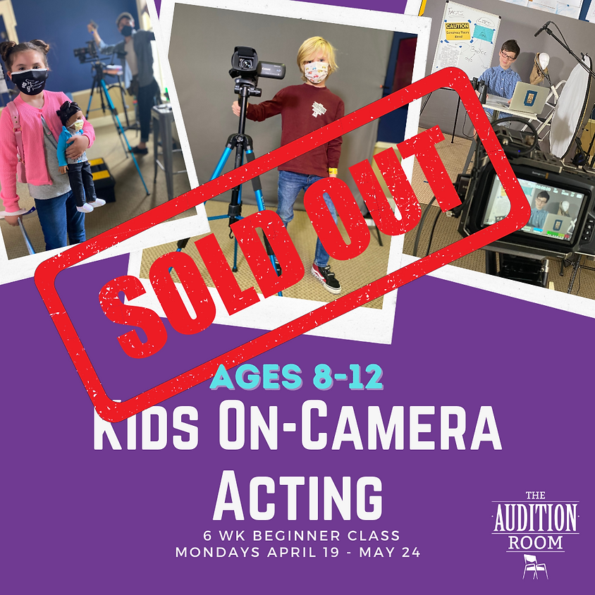 Ages 8-12 Kids On-Camera Acting: Essential Training for Beginners