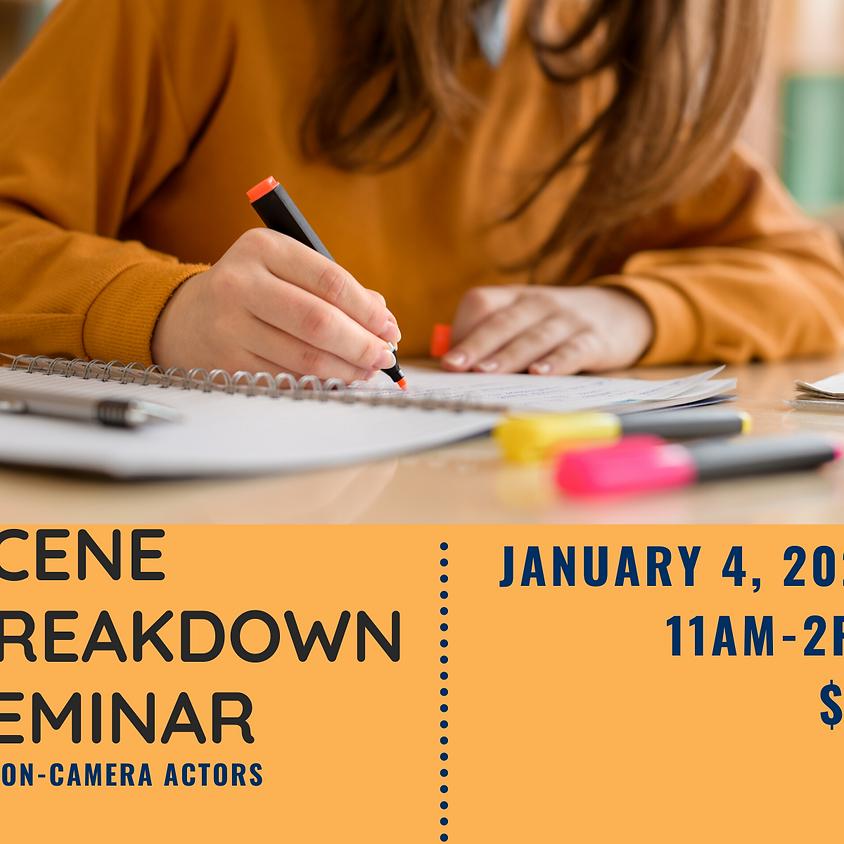 Scene Breakdown Seminar for On-Camera Actors
