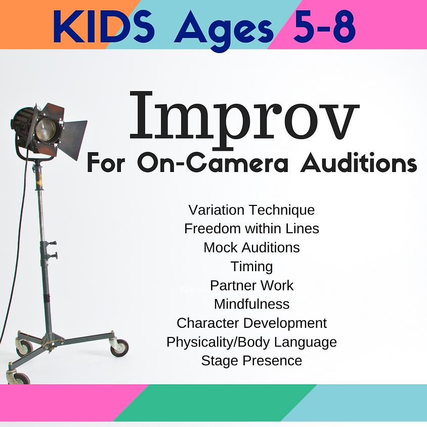KIDS Improv Fundamentals for On-Camera