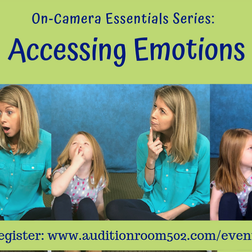 Kids On-Camera Essentials: ACCESSING EMOTIONS [Ages 6-8]