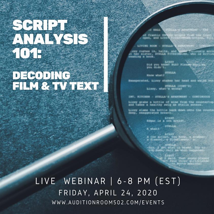 Script Analysis 101: Decoding Film & TV Text [Webinar]