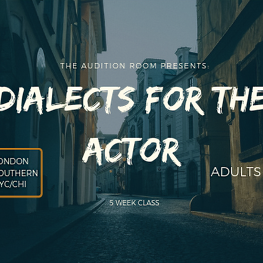 ADULTS Dialects for the Actor