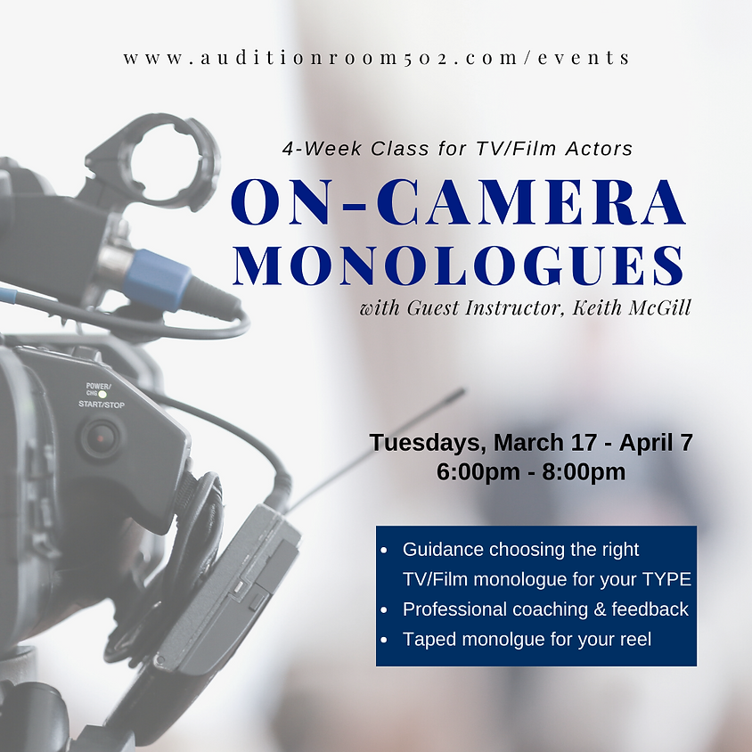 On-Camera Monologues