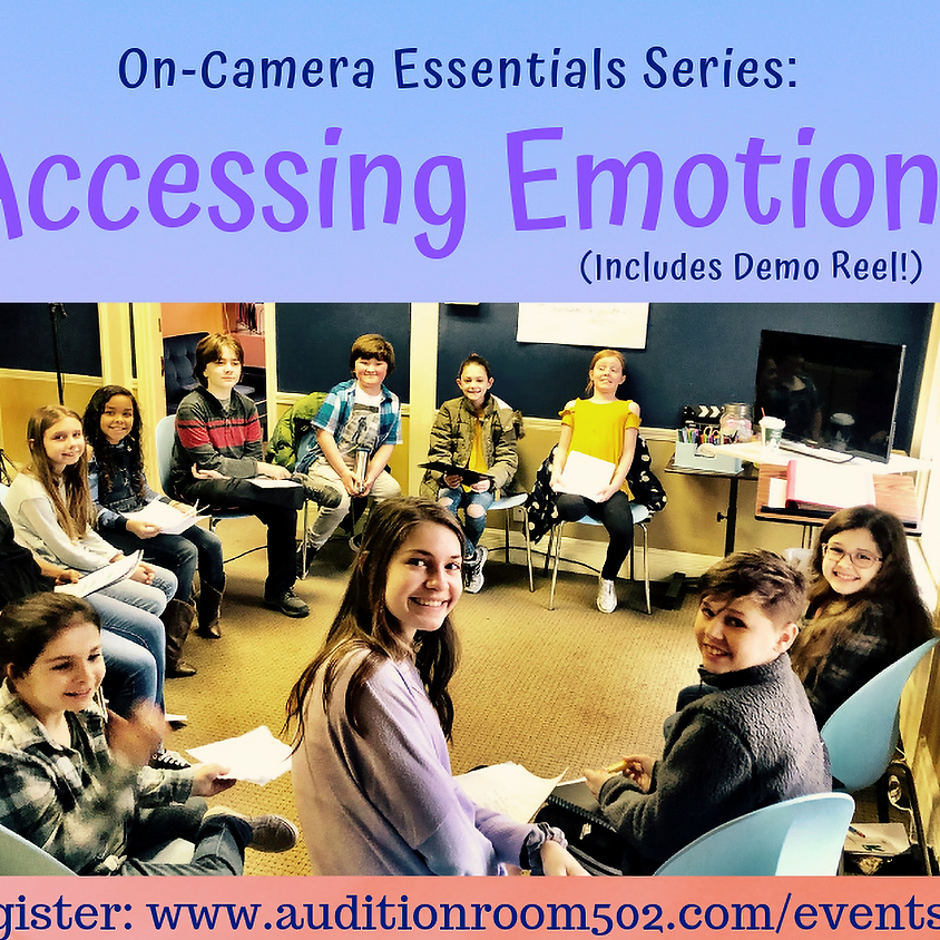ACCESSING EMOTIONS: Kids On-Camera Acting Class