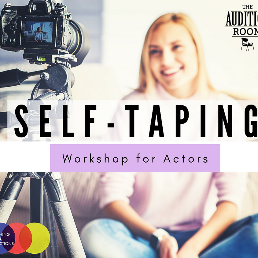 Self-Taping for Actors Workshop