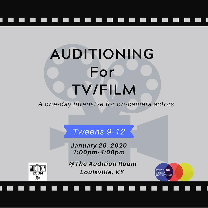 TWEENS Auditioning for TV/Film Intensive