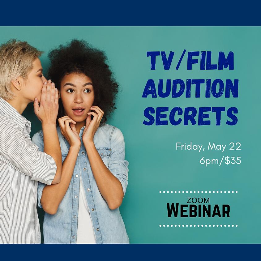 TV/Film Audition Secrets [Webinar]