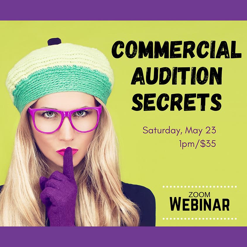 Commercial Audition Secrets [WEBINAR]