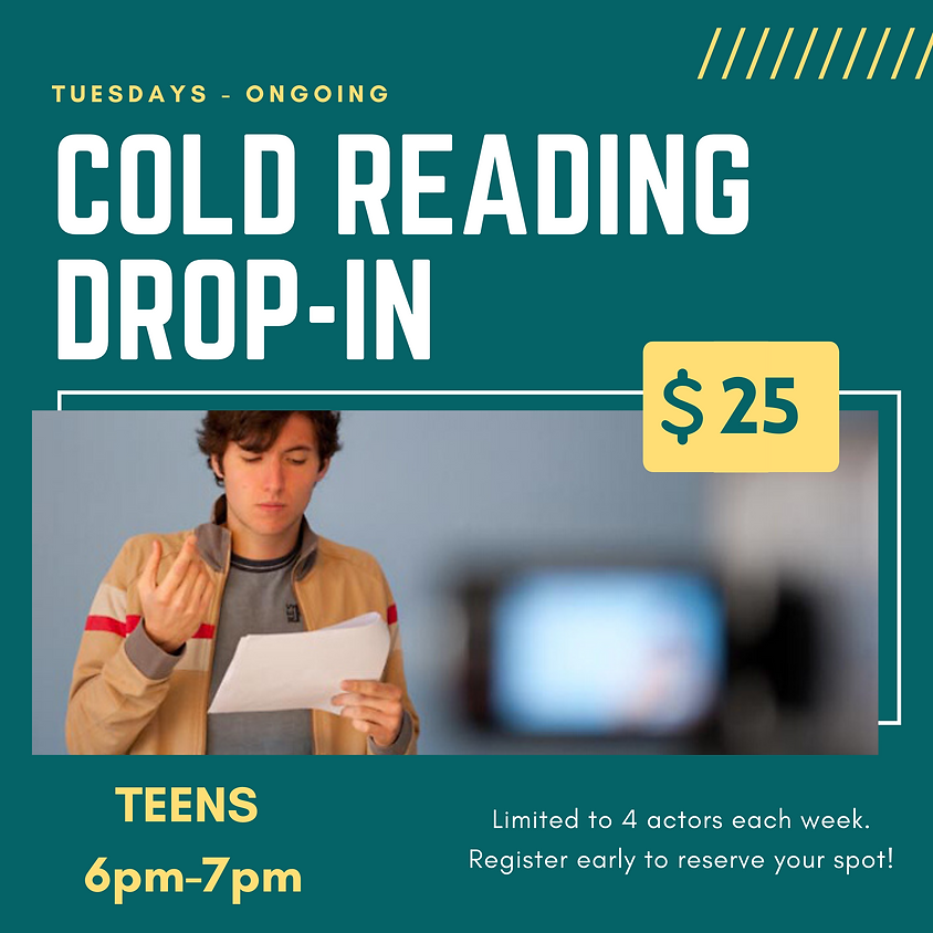 Tuesday Cold Reading - TEENS Ages 13-17