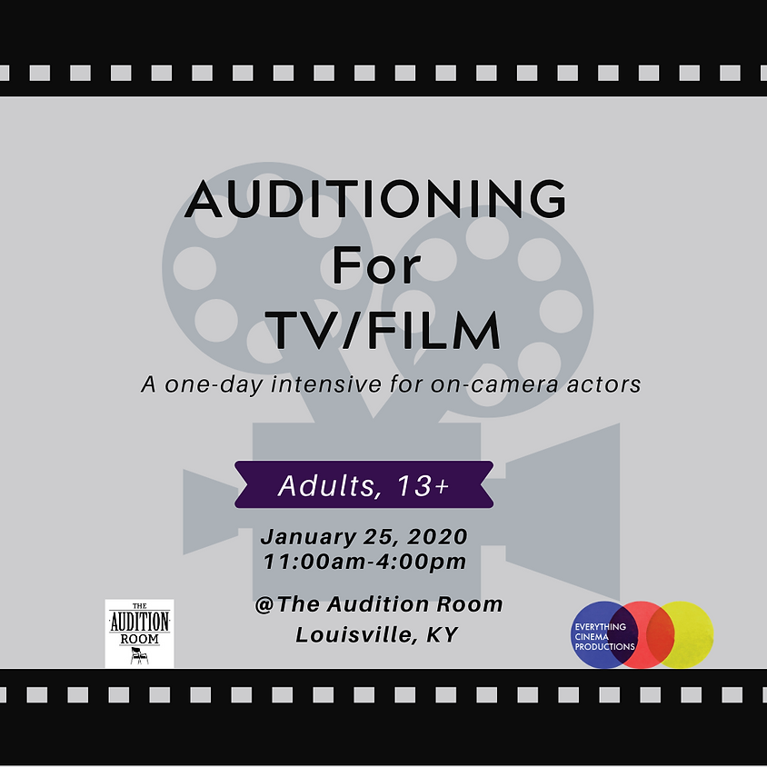 ADULTS Auditioning for TV/Film Intensive