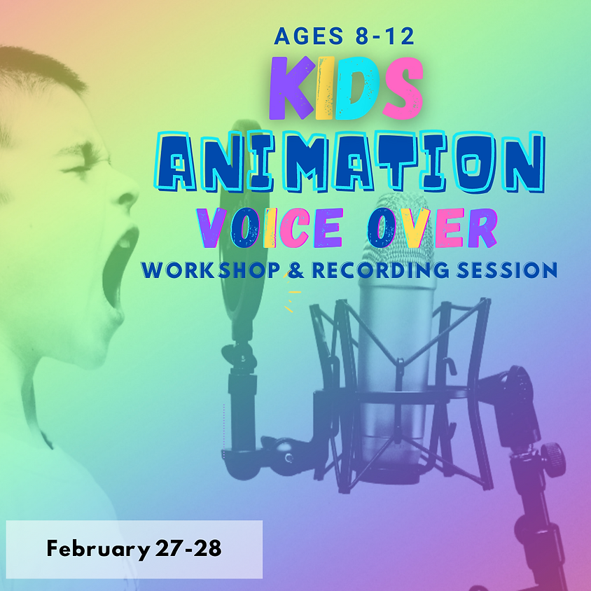 KIDS Animation Voice-Over Workshop