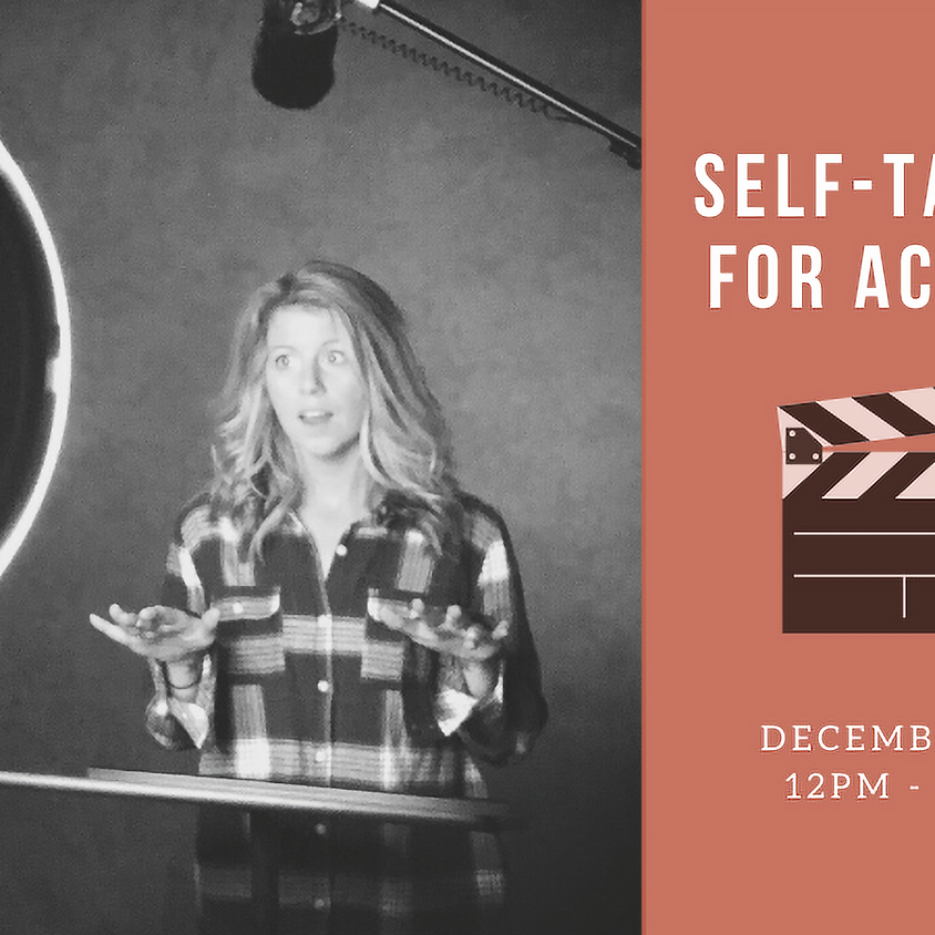 SELF-TAPING For ACTORS