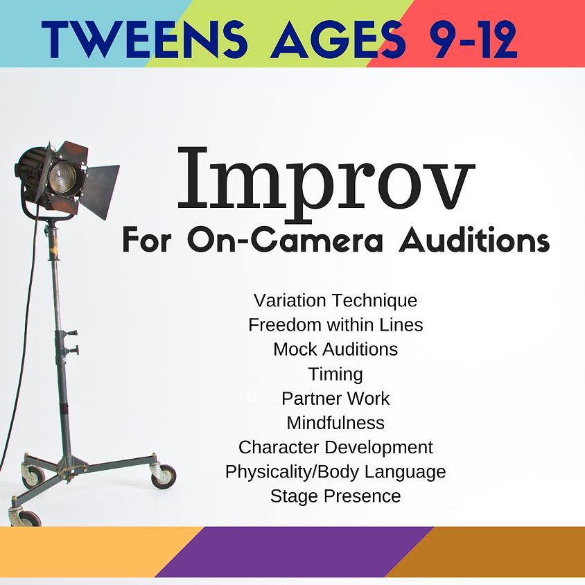 TWEEN Improv Fundamentals for On-Camera Auditions