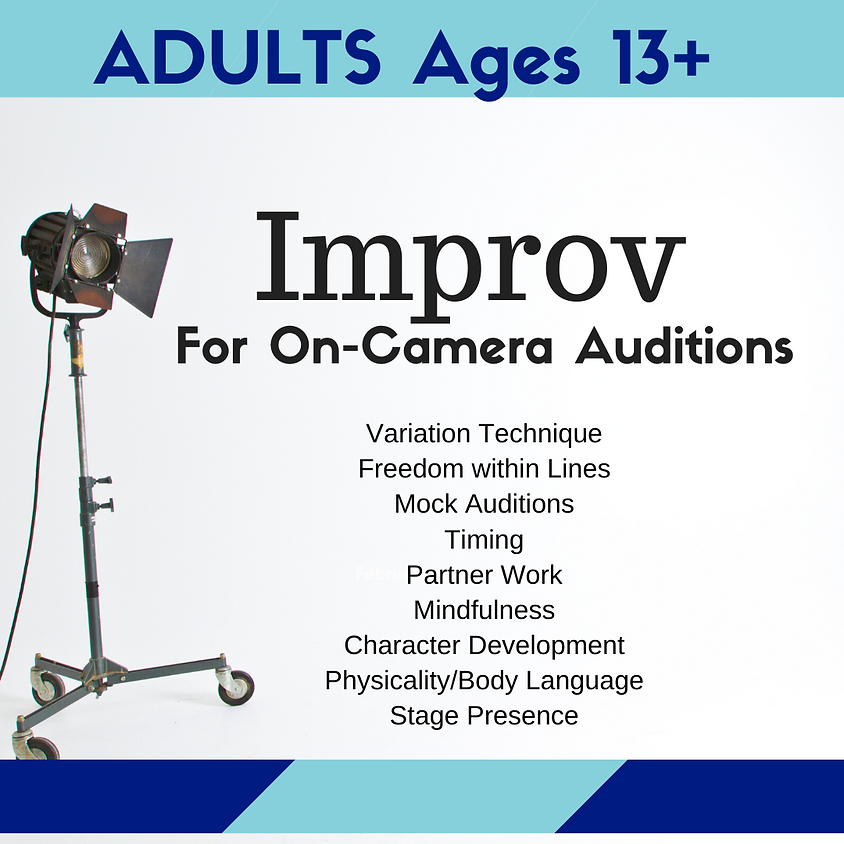 ADULTS Improv Fundamentals for On-Camera Auditions