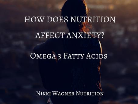 DIETARY FATS & ANXIETY
