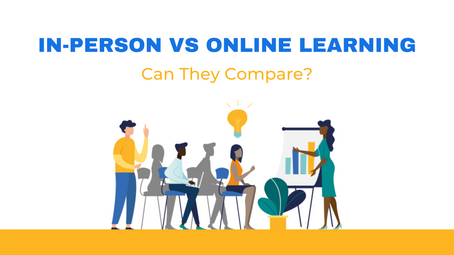 In-Person vs. Online Learning — Can They Compare?