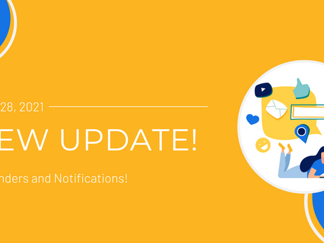 New Update: Reminders and Notifications!