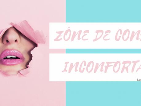 Zone de confort inconfortable