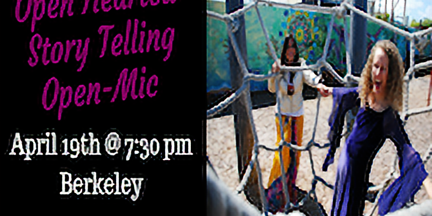 Open Hearted Story Telling Open Mic