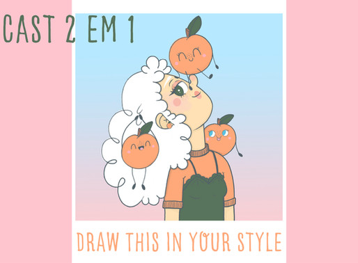Draw this in your style - Estilo Podcast🍊✨❤️