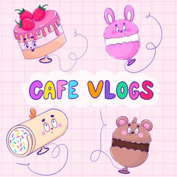 Cafe Vlogs
