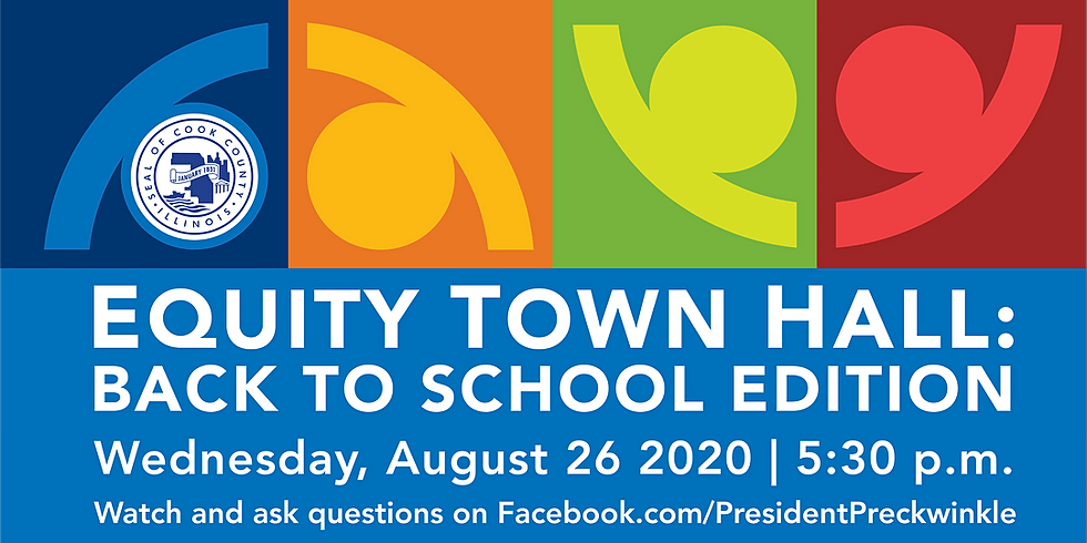 Cook County Equity Town Hall: Back to School Edition