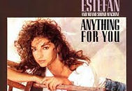 ANYTHING FOR YOU  - GLORIA ESTEFAN AND M