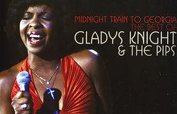 MIDNIGHT TRAIN TO GEORGIA - GLADYS KNIGH