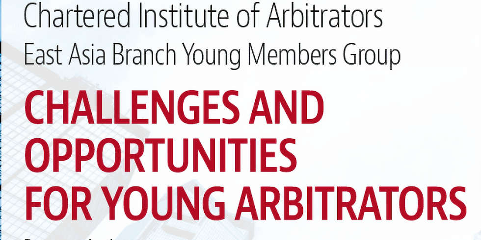 Challenges and Opportunities for Young Arbitrators