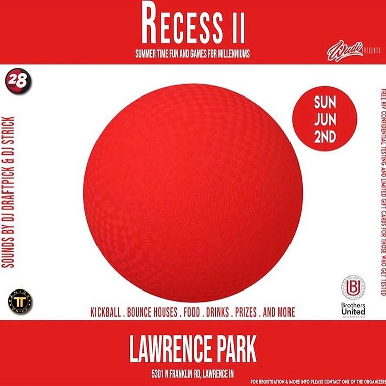 Recess II