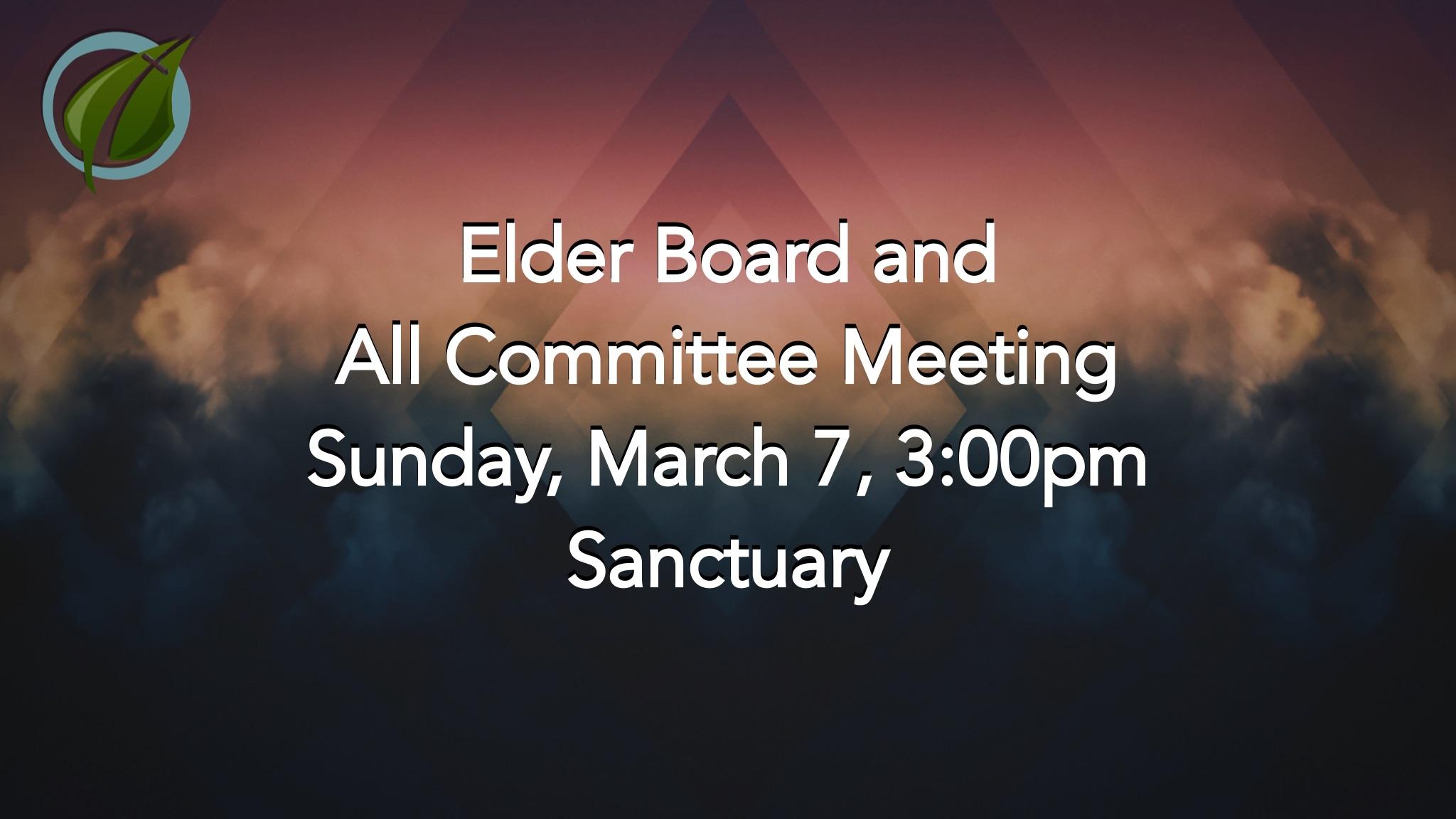 Elder Board & All Committee Meeting