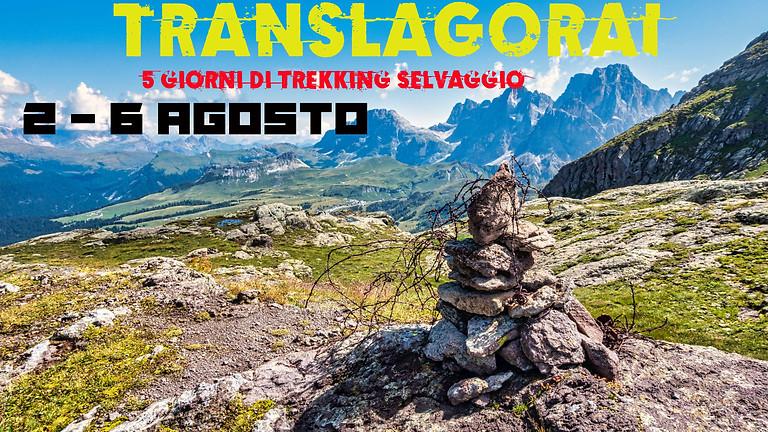 TRANSLAGORAI - 5 giorni di trekking selvaggio
