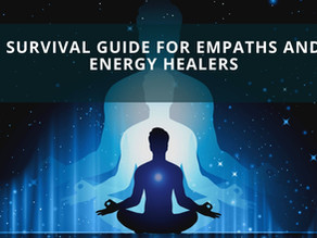 Survival Guide for Empaths and Energy Healers