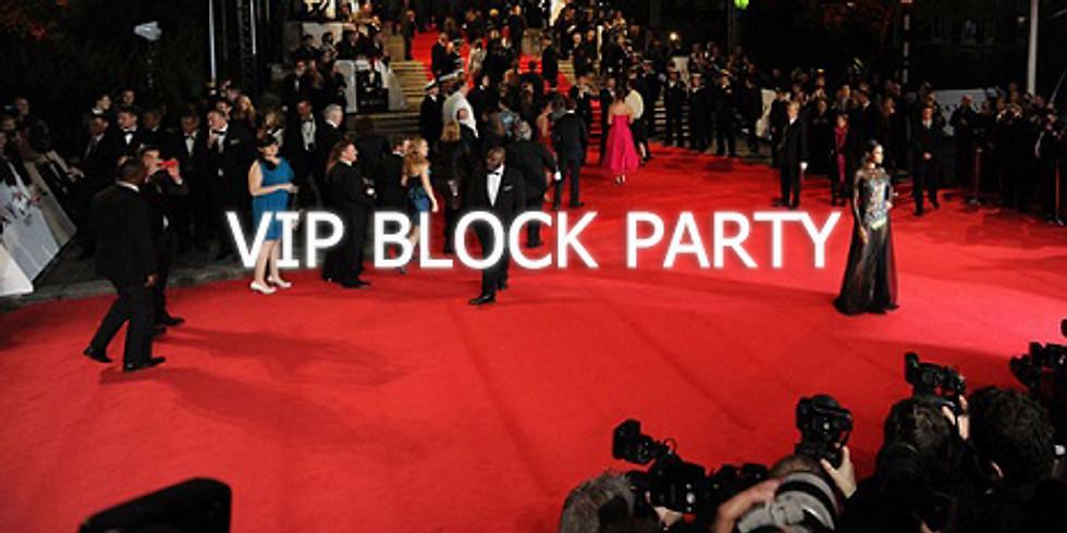 VIP BLOCK PARTY