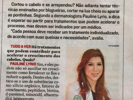 Entrevista para o Jornal A Tribuna sobre crescimento de cabelos. Mitos e verdades.