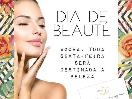 Dia de Beauté - um dia especial para procedimentos estéticos!
