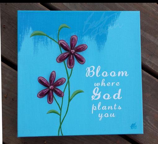 Bloom where God plants you (2017)