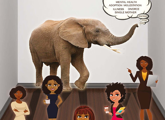 The Elephant in the Room Real Stories from Heroic Women