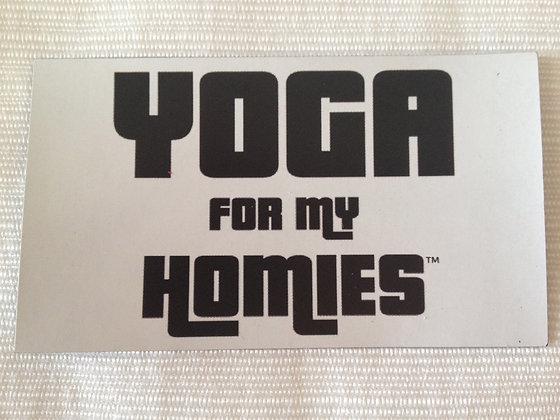 Yoga for My Homies Fridge Magnet