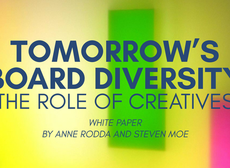 Tomorrow's Board Diversity:  The Role of Creatives