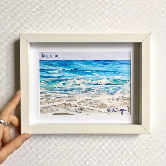 Breathe at the Beach Print