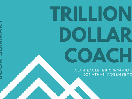 Book Summary: Trillion Dollar Coach